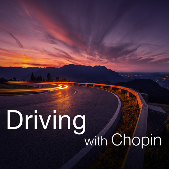 Driving with Chopin