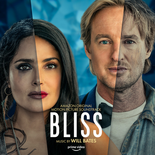 Bliss (Amazon Original Motion Picture Soundtrack) - Official Soundtrack