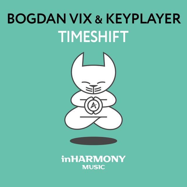 Bogdan Vix & KeyPlayer - Timeshift Image