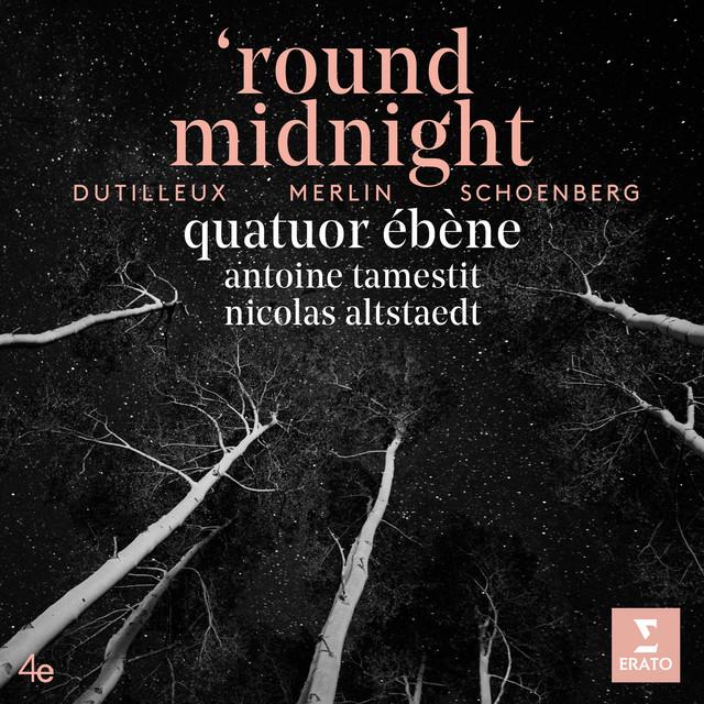 'Round Midnight - Schönberg: Verklärte Nacht, Op. 4: I. Sehr langsam