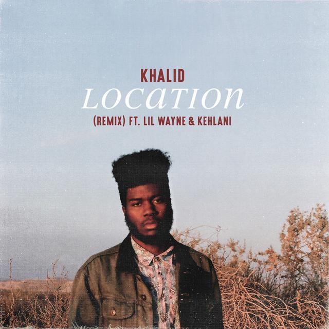 Location (feat. Lil Wayne & Kehlani) - Remix