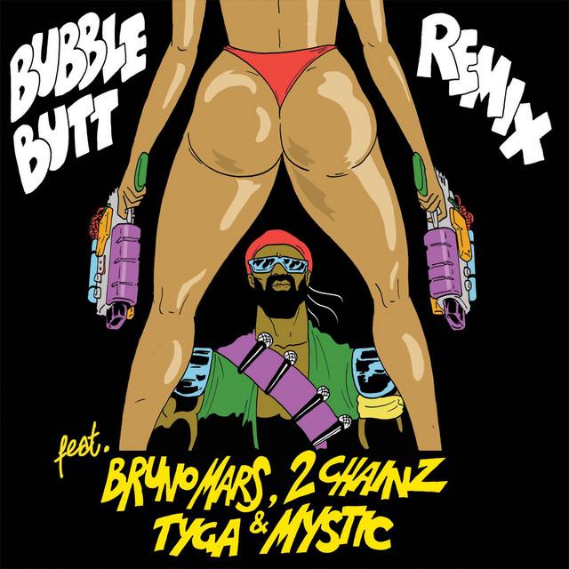 Bubble Butt (feat. Bruno Mars, 2 Chainz, Tyga & Mystic) [Radio Mix]