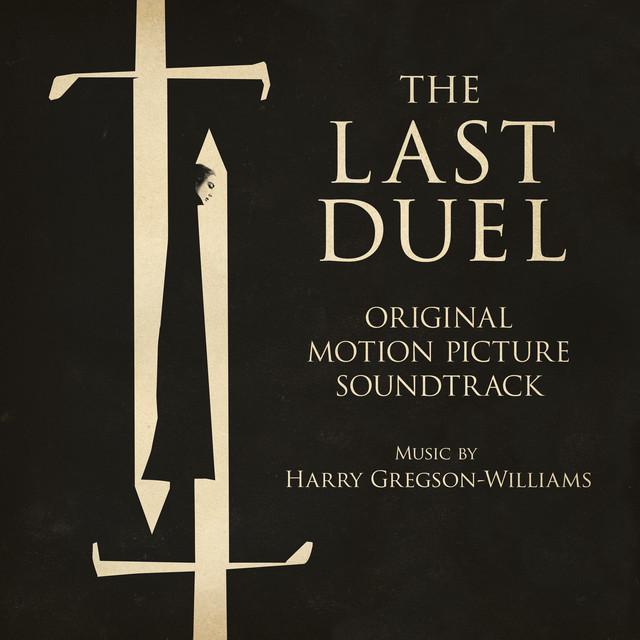 The Last Duel (Original Motion Picture Soundtrack)