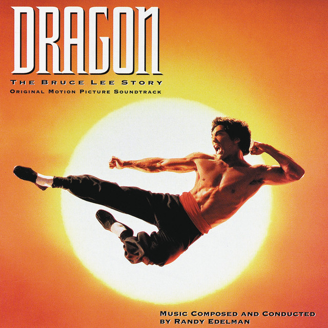 Dragon: The Bruce Lee Story - Official Soundtrack