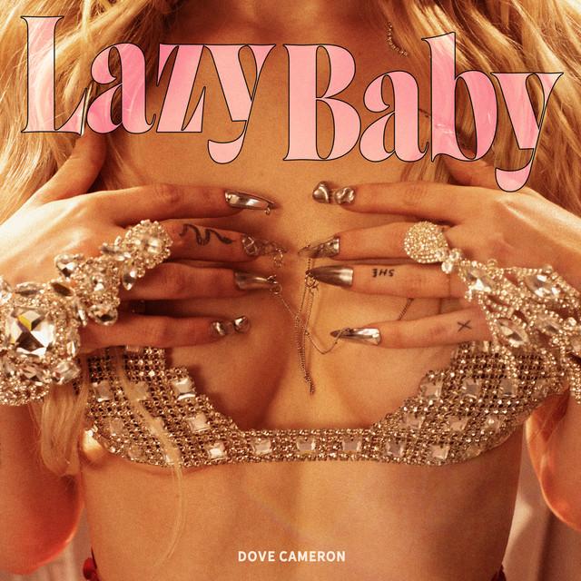 Dove Cameron - LazyBaby