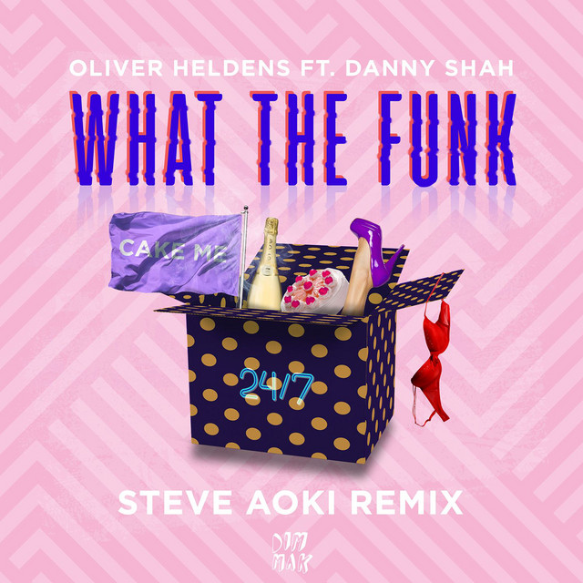 What The Funk (feat. Danny Shah) [Steve Aoki Remix]