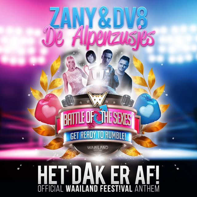 Het Dak Er Af! (Official Waailand Feest!val Anthem)