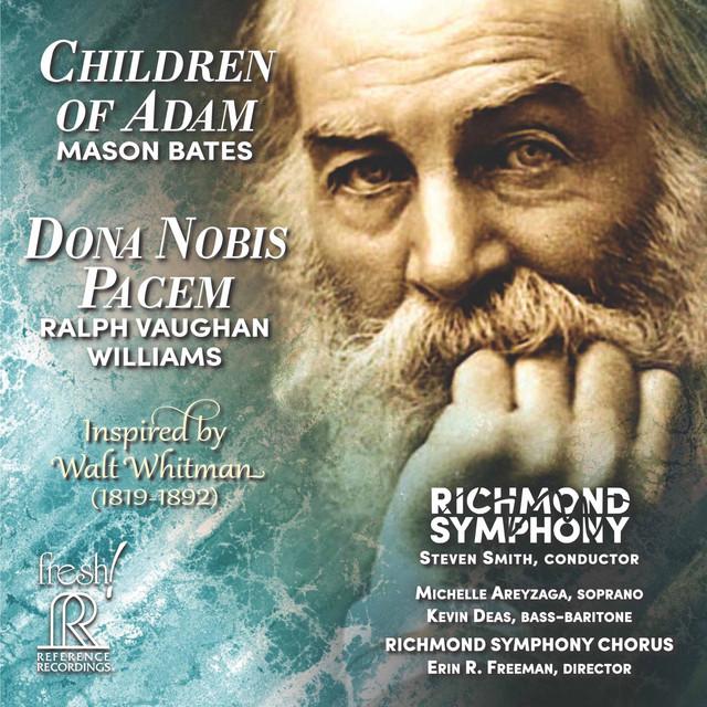 Mason Bates: Children of Adam - Vaughan Williams: Dona nobis pacem (Live)