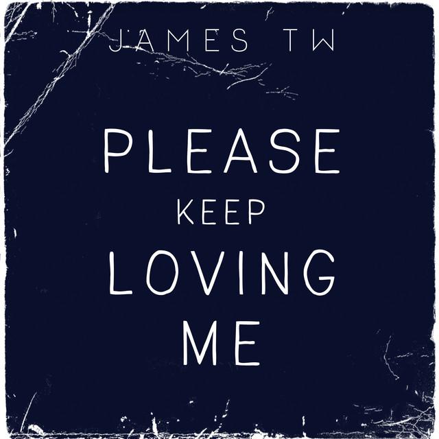 Please Keep Loving Me cover