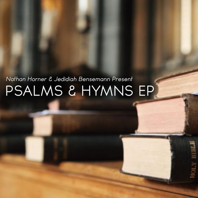 Psalms & Hymns EP