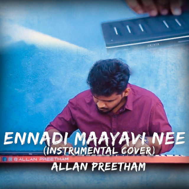 Ennadi Maayavi Nee (Instrumental Cover)