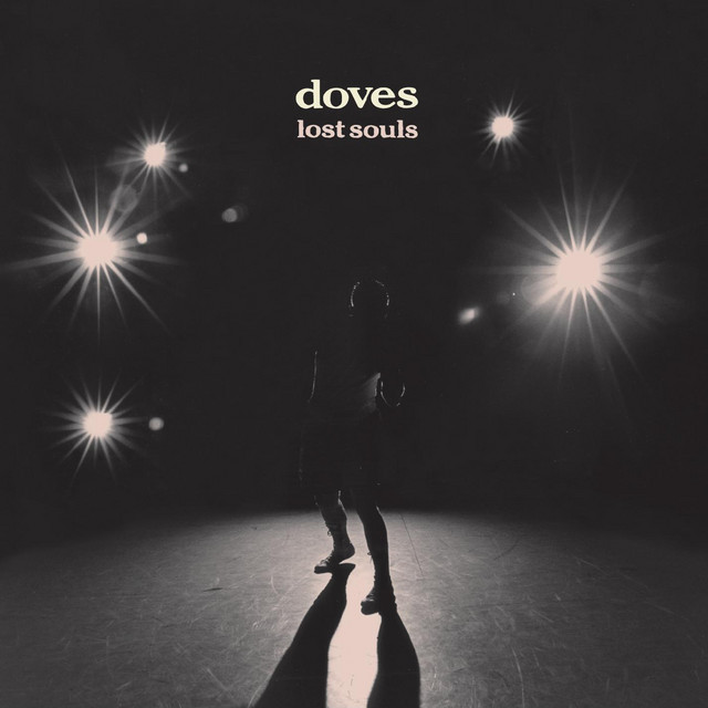 Doves  lost souls :Replay