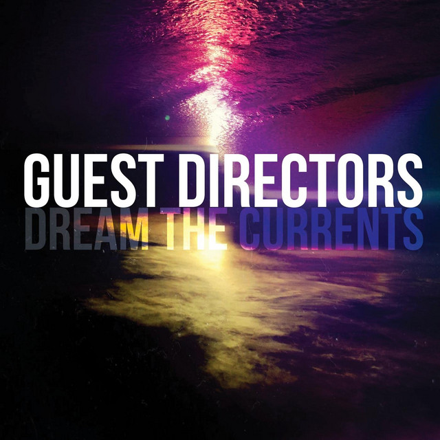 Dream the Currents