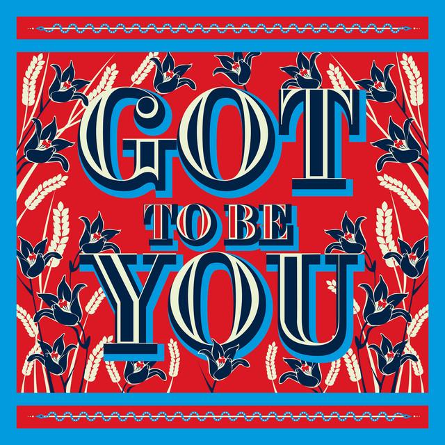 Got To Be You album cover