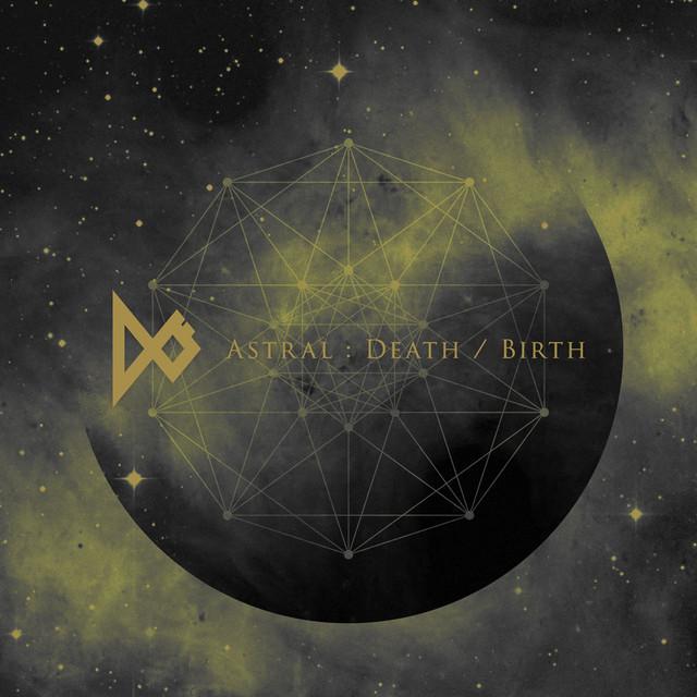 Astral Death/Birth