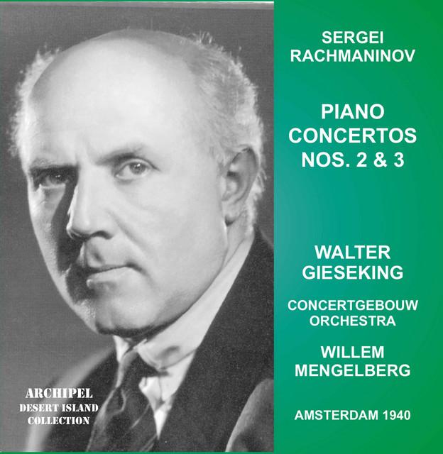 Rachmaninoff: Piano Concertos Nos. 1 & 2 (Live)