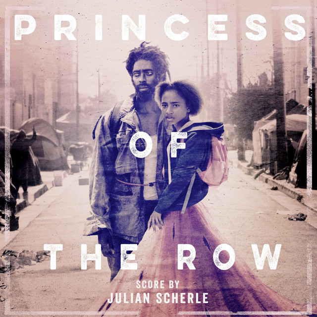 Princess of the Row (Original Motion Picture Soundtrack) - Official Soundtrack