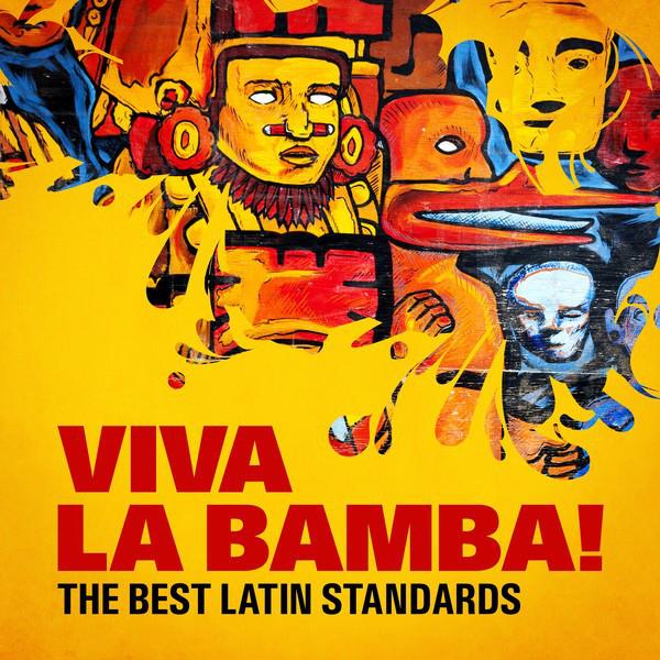 Viva La Bamba! The Best Latin Standards