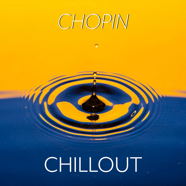 Chopin: Chillout