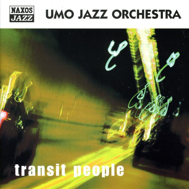Umo Jazz Orchestra: Transit People
