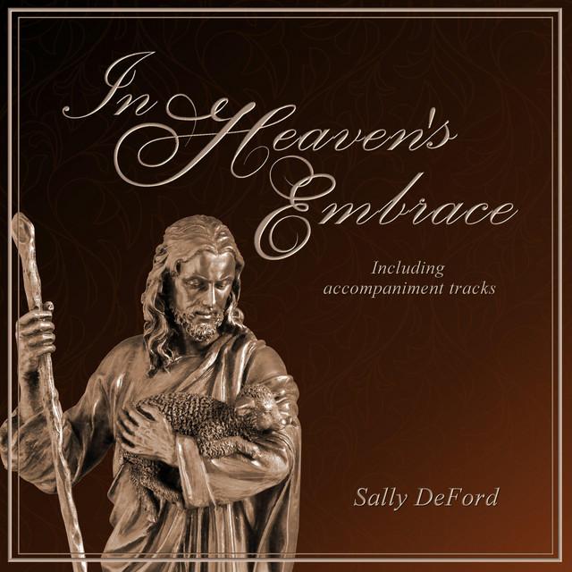 In Heaven's Embrace - Sally DeFord