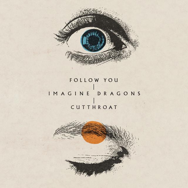 Follow You / Cutthroat - Follow You