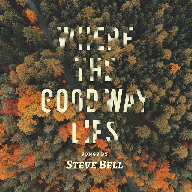 Where the Good Way Lies