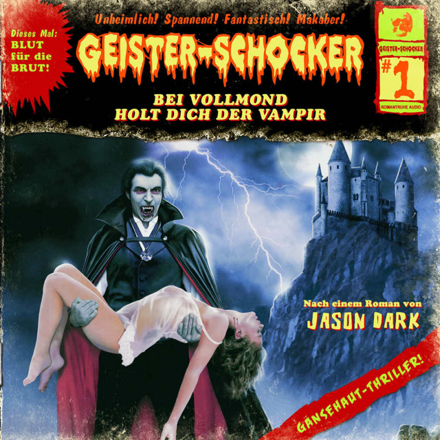 Folge 01: Bei Vollmond holt dich der Vampir