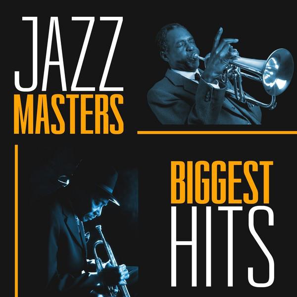 Jazz Masters: Biggest Hits