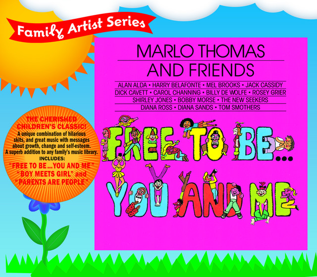 Free To Be...You And Me by Marlo Thomas & Friends