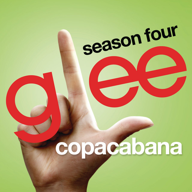 Copacabana (Glee Cast Version)