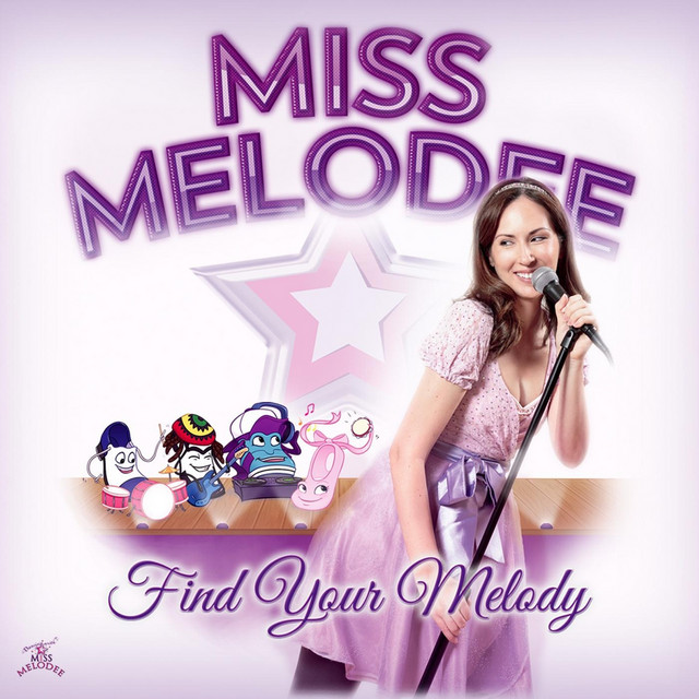 Find Your Melody by Miss Melodee