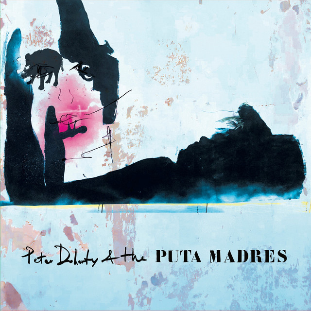 Peter Doherty & the Puta Madres  Peter Doherty & the Puta Madres :Replay