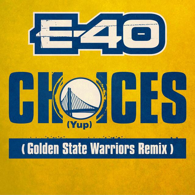 Choices (Yup) [Golden State Warriors Remix]