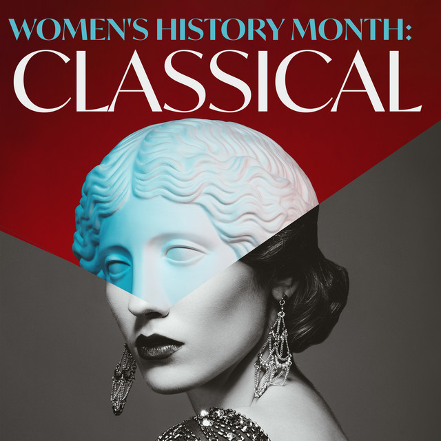 Women's History Month Classical