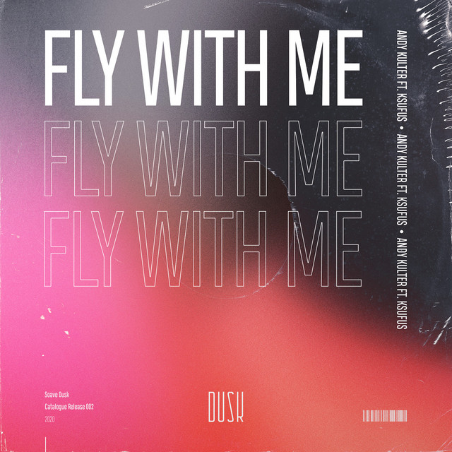 Fly With Me (ft. Ksufus) Image