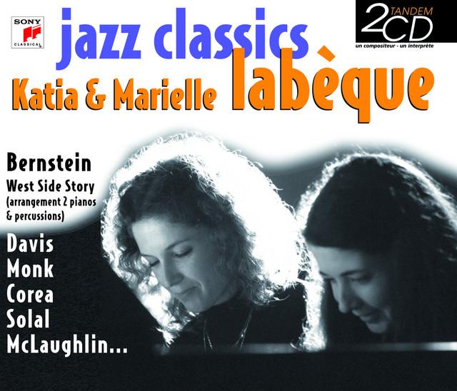 Jazz Classics Katia & Marielle Labeque