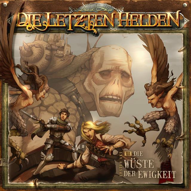 Die Letzten Helden - 03 Die Wüste der Ewigkeit Cover
