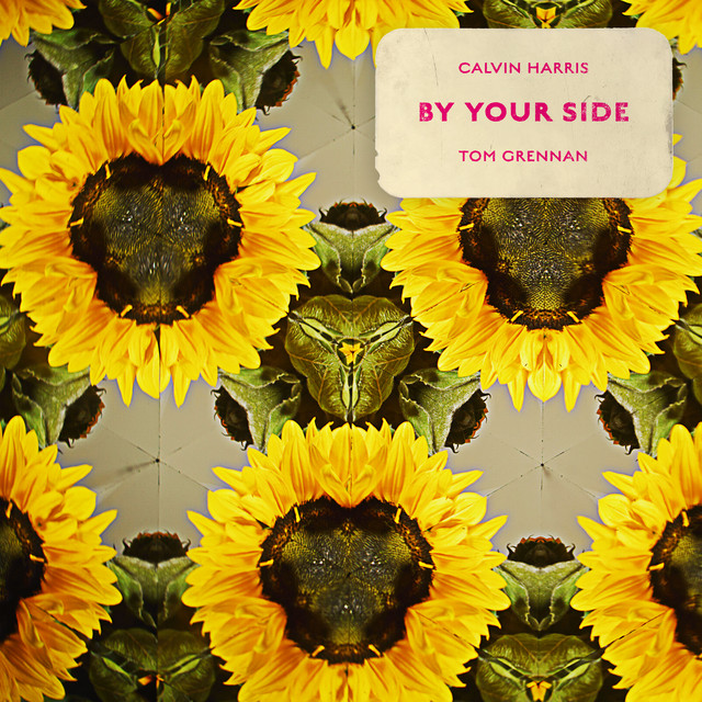 Calvin Harris feat. Tom Grennan By your side
