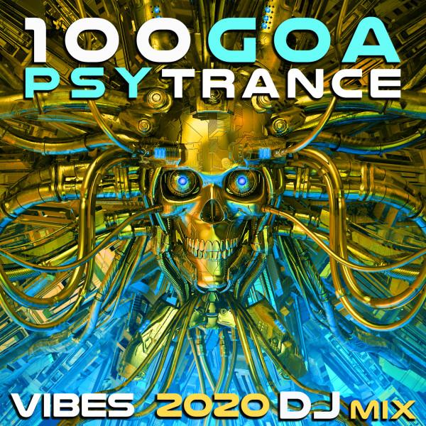 100 Goa Psy Trance Vibes 2020 (DJ Mix)