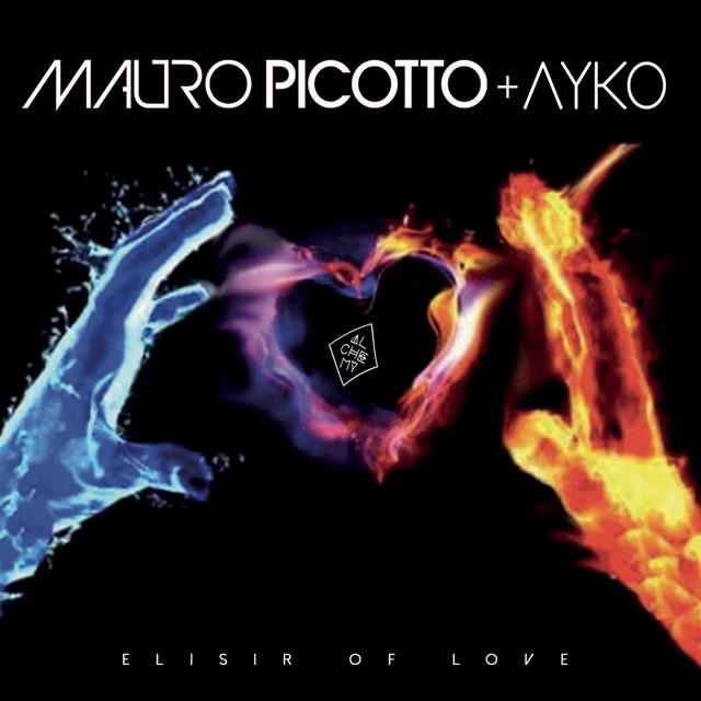 Elisir of Love - Single by Mauro Picotto, Ayko | Spotify