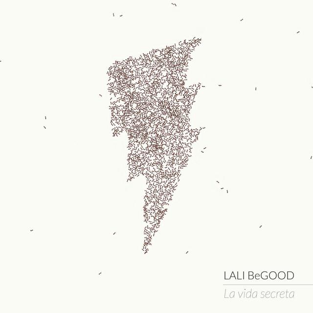 La vida secreta by Lali BeGood