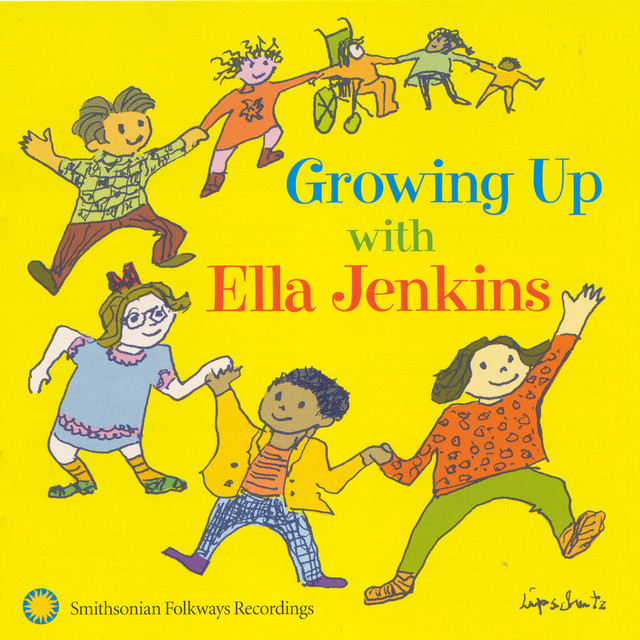 Growing Up With Ella Jenkins: Rhythms, Songs, and Rhymes by Ella Jenkins