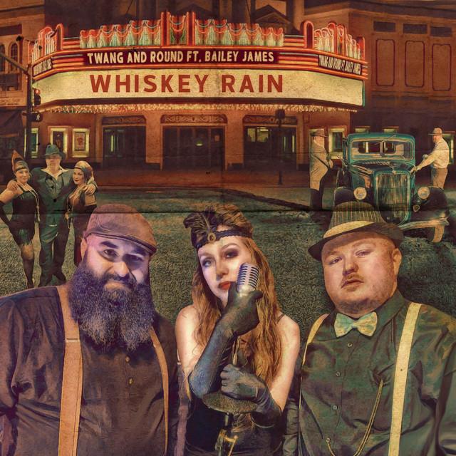 Whiskey Rain (feat. Bailey James)