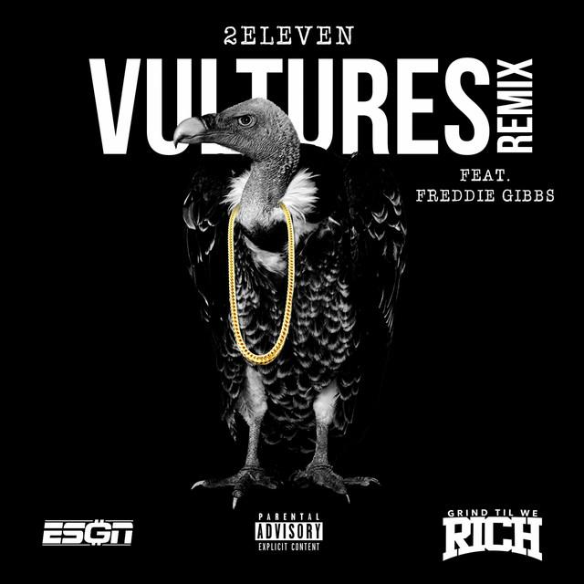 Vultures (Remix) [feat. Freddie Gibbs]
