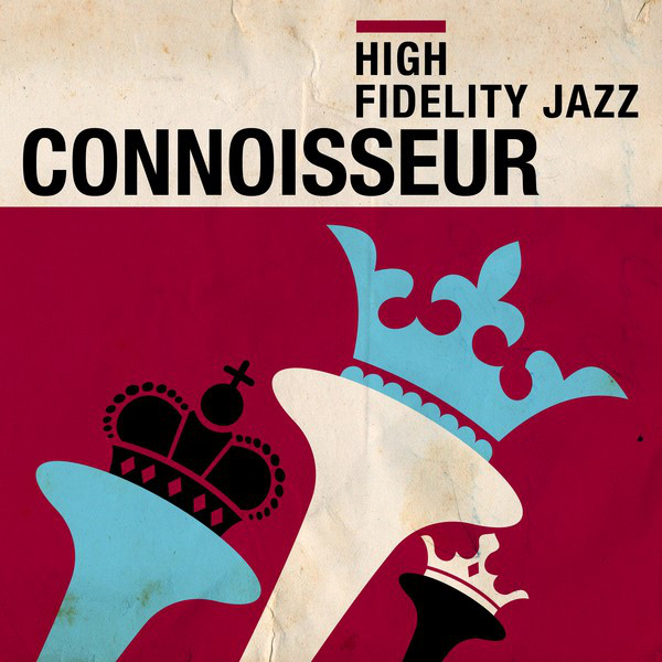 High Fidelity Jazz: Connoisseur