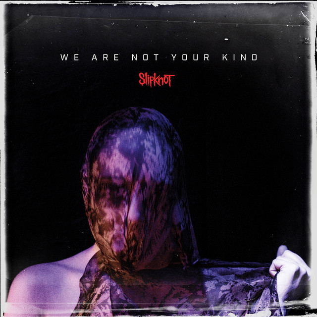 Skivomslag för Slipknot: We Are Not Your Kind