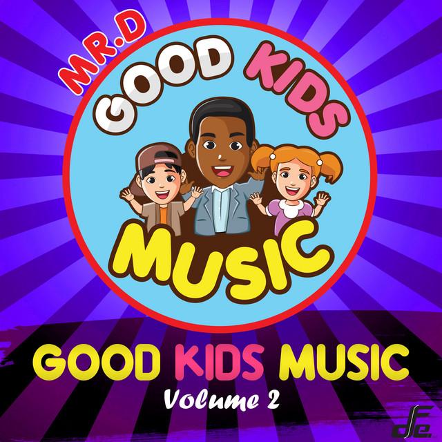 Good Kids Music, Volume. 2 by Good Kids Music
