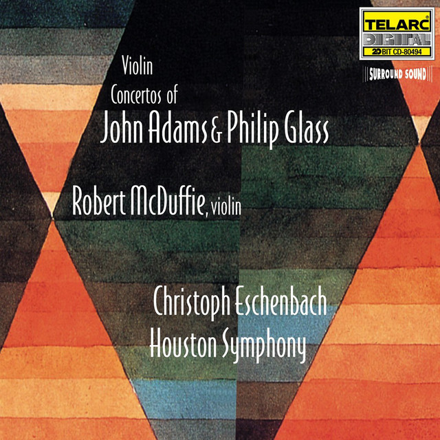 Violin Concertos Of John Adams And Philip Glass