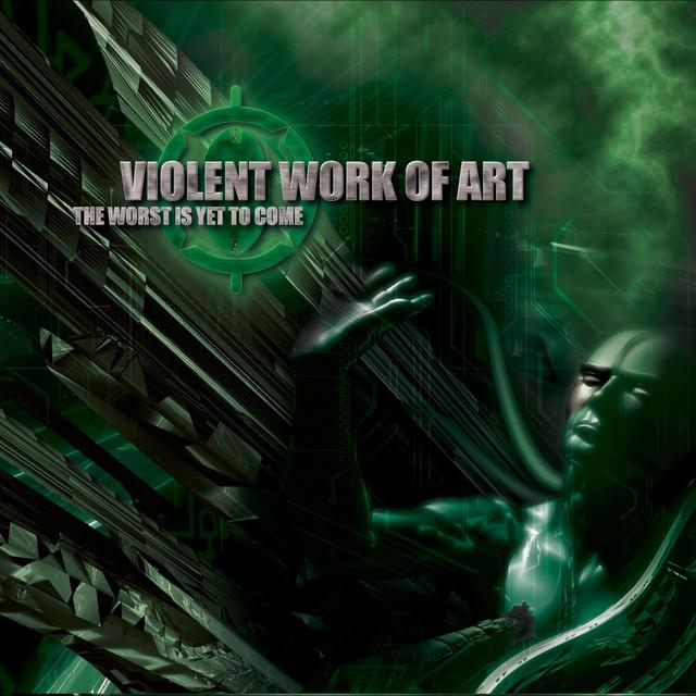 Violent Work of Art